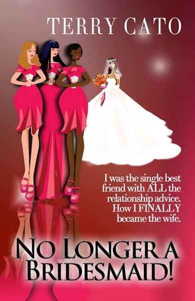 No Longer a Bridesmaid