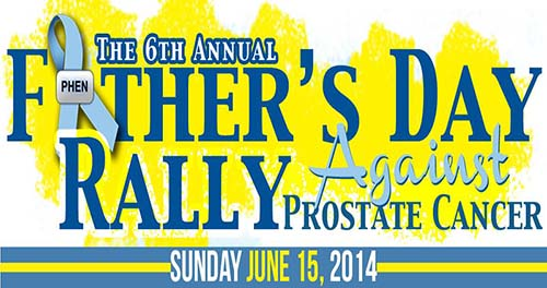 PHEN Father's Day Rally Against Prostate Cancer