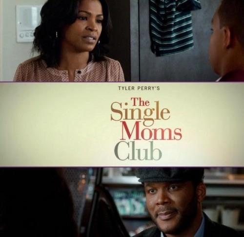 Tyler Perry Single Mom's Club