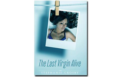 Last Virgin Alive by Stephanie Crosby