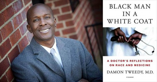 Damon Tweedy, author of Black Man in a White Coat