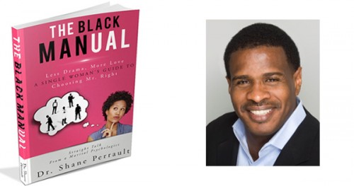 The Black Manual by Dr. Shane Perrault