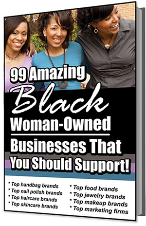 99 Amazing Black Woman-Owned Businesses You Should Support E-Book Cover