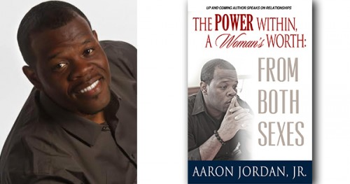 Power Within, A Woman's Worth By Aaron Jordan, Jr.