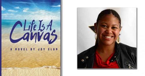 Life is a Canvas By Joy Elan
