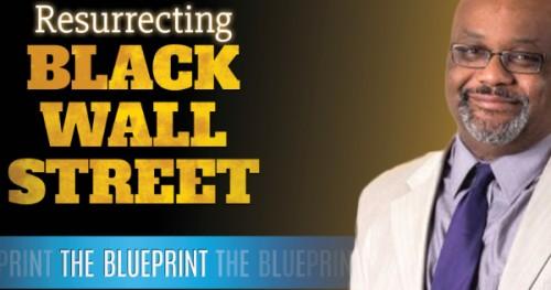 Resurrecting Black Wall Street Film Screening By Dr. Boyce Watkins