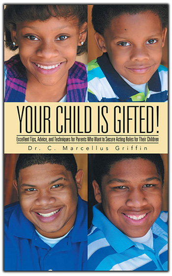 Your Child Is Gifted By Dr. C. Marcellus Griffin