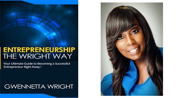 Gwenetta Wright, author of Entrepreneurship the Wright Way