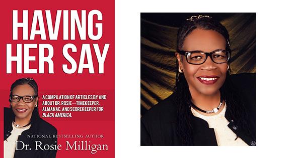 Having Her Say By Dr. Rosie Milligan