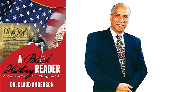A Black History Reader by Dr. Claud Anderson