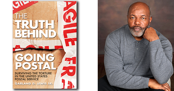 Garland D. Lewis, author of Going Postal