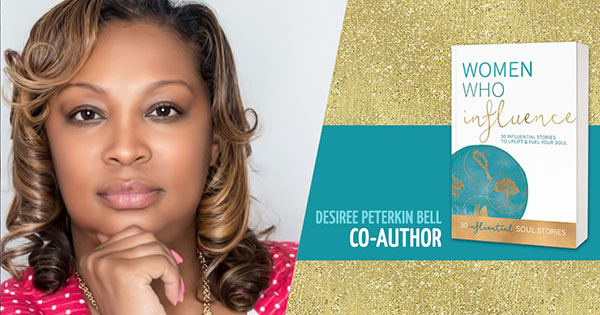 Desiree Peterkin-Bell, co-author of Women Who Influence