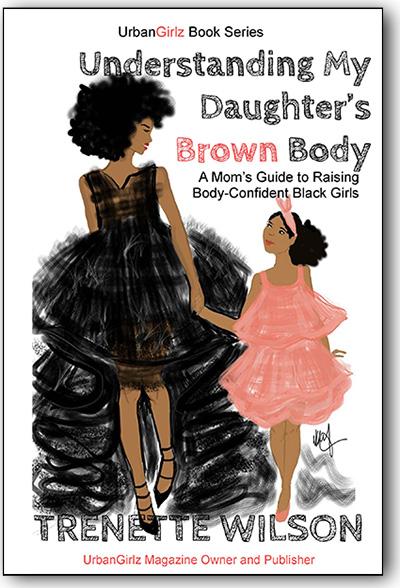 Understanding My Daughter's Brown Body by Trenette Wilson
