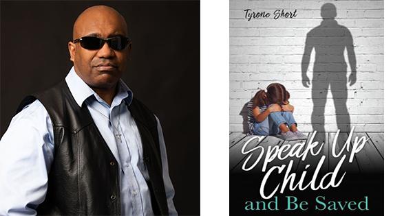 Speak Up Child by Tyrone Short
