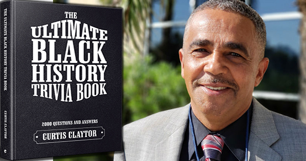 Ultimate Black History Trivia Book by Curtis Claytor
