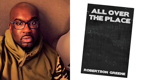 Robertson Greene, author of 'All Over the Place'