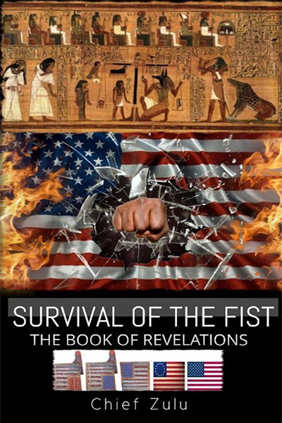 Survival of the Fist by Chief Zulu