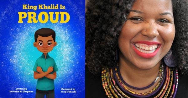 King Khalid is Proud by Veronica N. Chapman