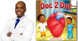 Dr. Dale Okorodudu, author of Doc 2 Doc