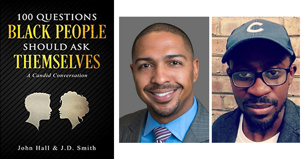 John Hall and J.D. Smith, authors of 100 Questions Black People Should Ask Themselves
