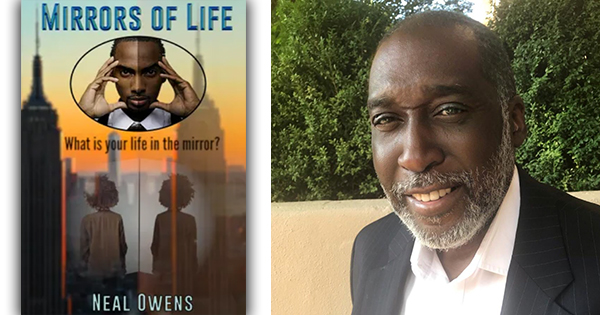 Mirrors of Life by Neal Owens