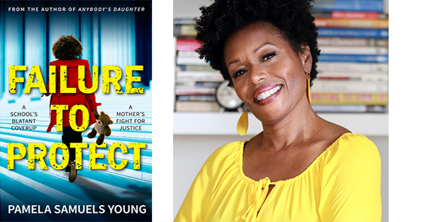 Failure to Protect by Pamela Samuels Young