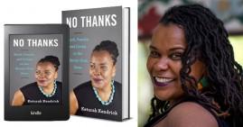 Keturah Kendrick, author of No Thanks