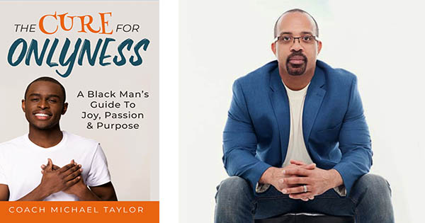 Coach Michael Taylor, author of Cure For Onlyness