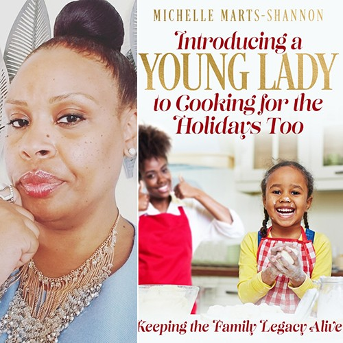 Introducing a Young Lady in Cooking For the Holidays Too By Michelle Marts-Shannon