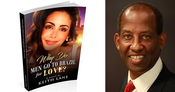 Keith Lane, author of Why Do Men Go to Brazil?
