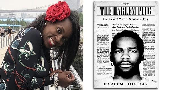 Harlem Plug: Richard 'Fritz' Simmons Story by Harlem Holiday