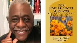 For Eddie Cancer Survivor By James Gery Welch