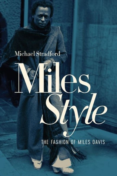 Miles Style by Michael Stradford