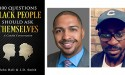 "John Hall and J.D. Smith Announce New Book, ""100 Questions Black People Should Ask Themselves"""